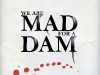 We are MAD for a DAM